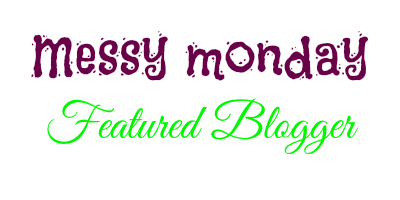 Messy Monday Featured