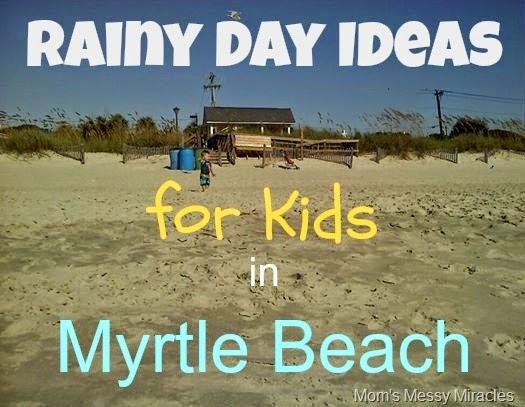 Rainy Day Ideas for Kids Myrtle Beach