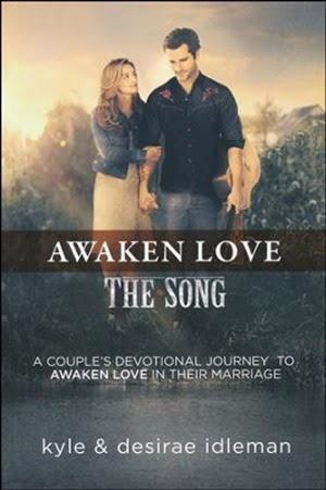 Awaken Love: The Song Couple's Devotional