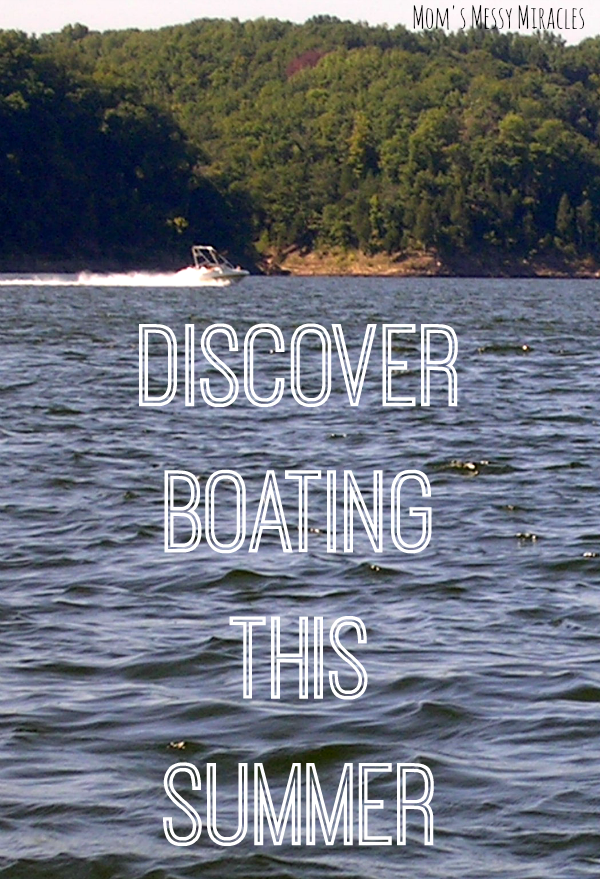 Discover Boating This Summer! Discover Boating is a national program to help people get on the water to experience the fun of boating.
