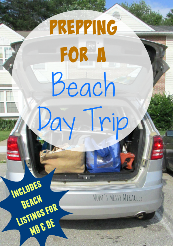 How to prepare for your beach day trip! Includes a list of beaches in Maryland and Delaware!