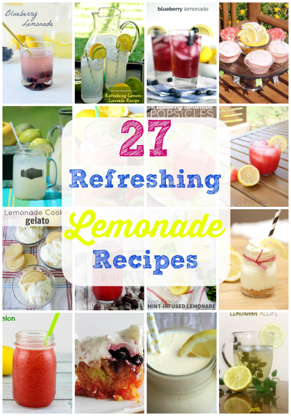 27 Refreshing Lemonade Recipes