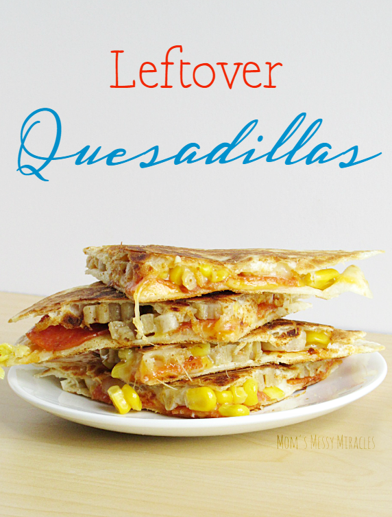 Leftover Quesadillas are a great way to clean out the fridge and create another meal your family will love! Great for lunch!