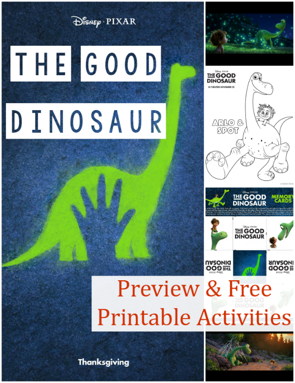 The Good Dinosaur Preview and Printables - The Good Dinosaurs hits theaters on Thanksgiving! It's sure to be another Disney favorite! Check out the preview and print some fun activities.