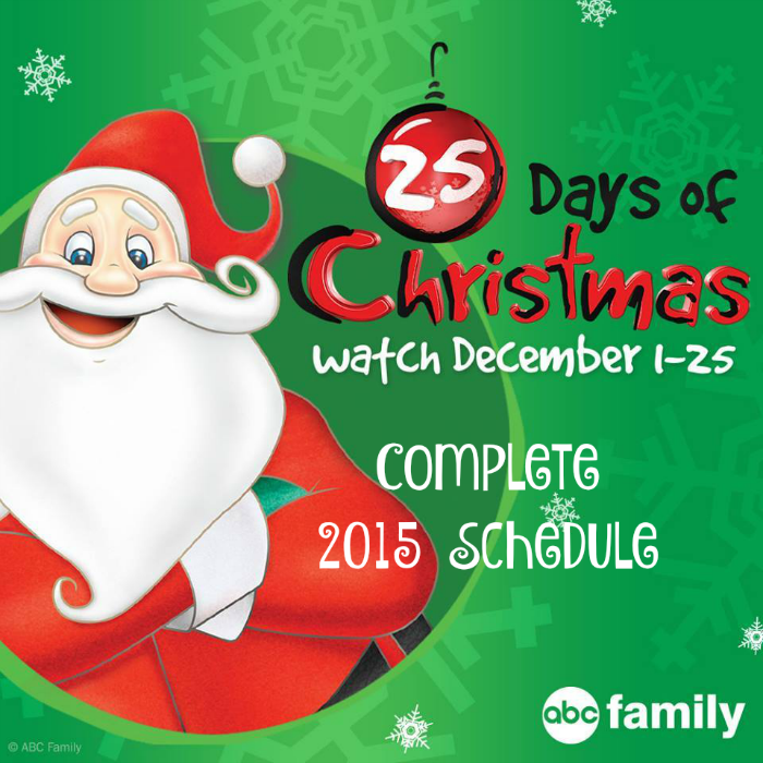 complete 2015 abc family 25 days of christmas schedule - Abc 25 Days Of Christmas