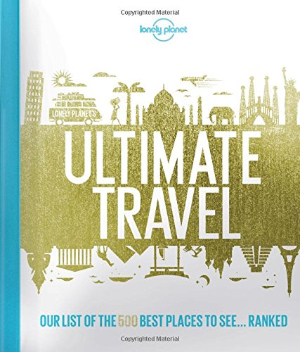 Lonely Planet Ultimate Travel Places