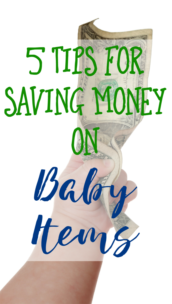 Having a baby can be expensive! Check out these 5 tips for saving money on baby items!