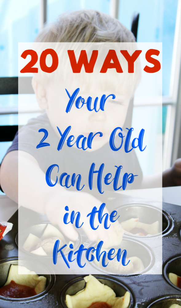 20 Ways A 2 Year Old Can Help in the Kitchen
