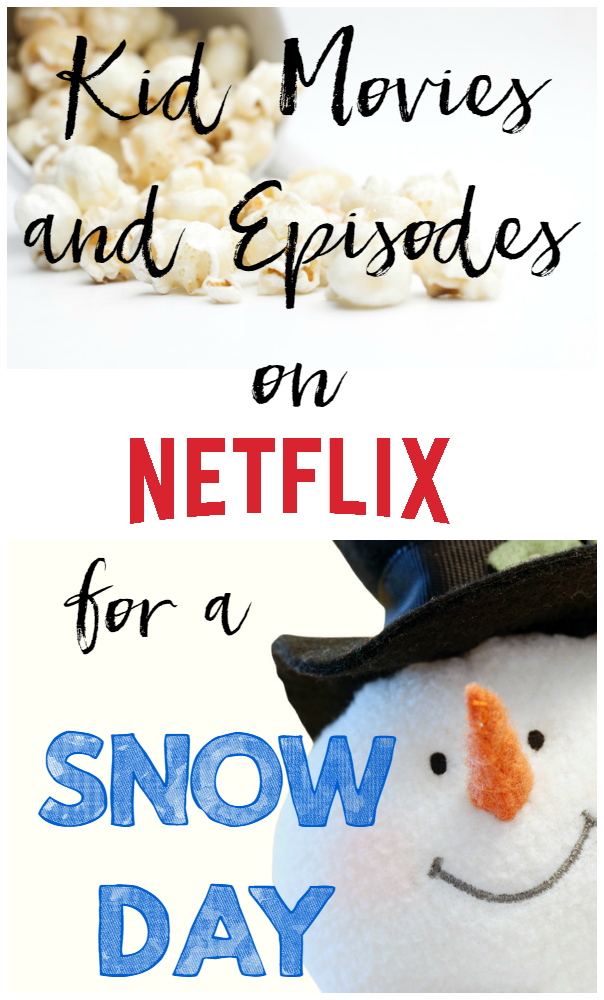 Snow Day Movies and Episdoes for Kids on Netflix