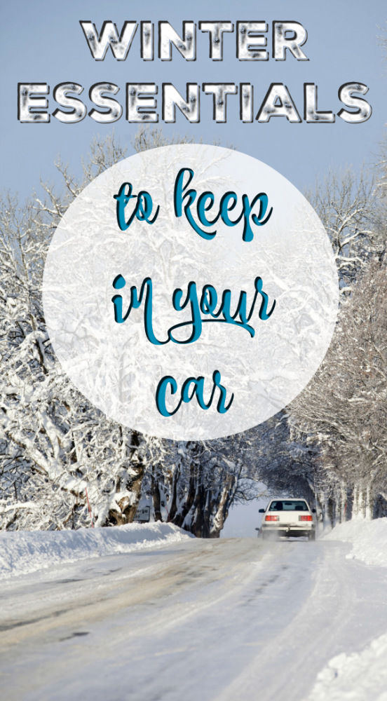 Winter Essentials to keep in car