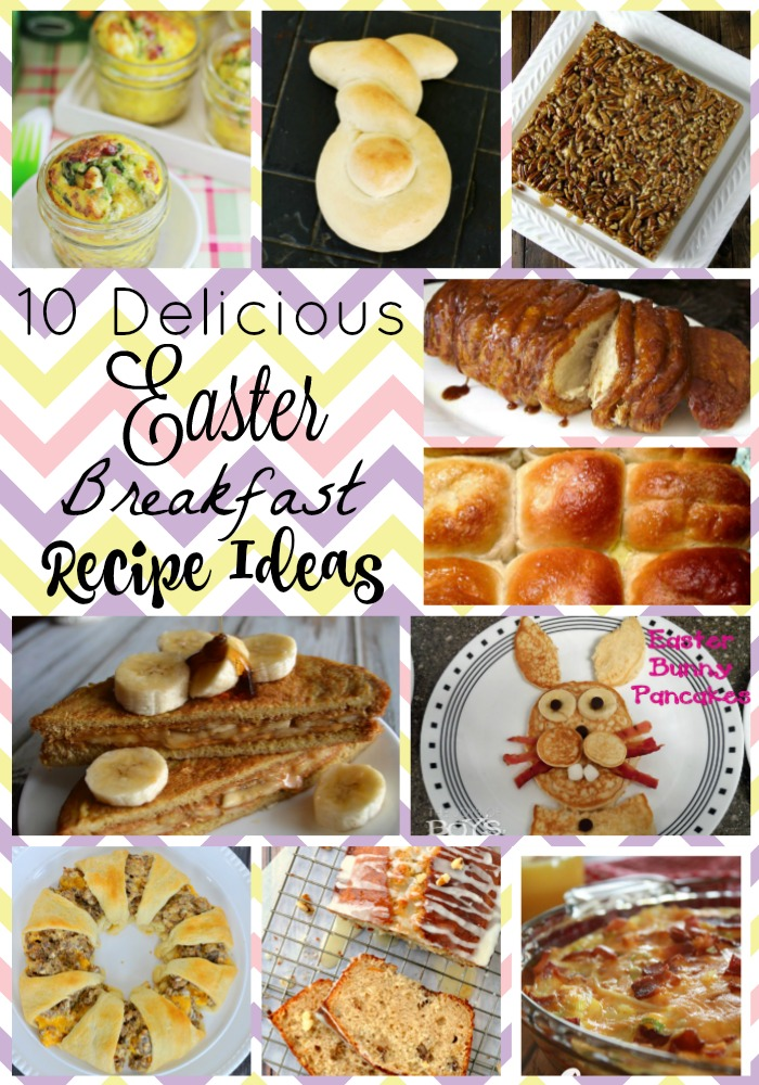 Delicious ideas that are perfect for your Easter Breakfast or Brunch!