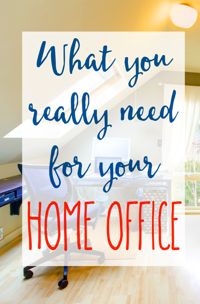 What You Need for Your Home Office