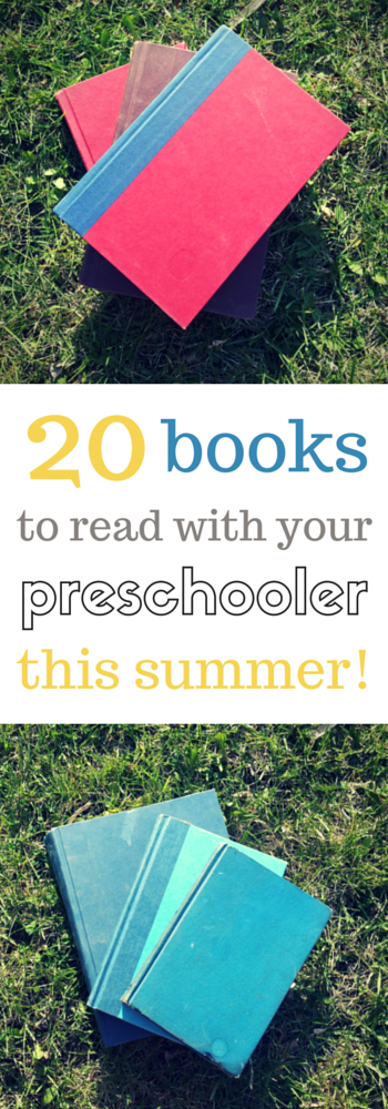 20 Books to Read with Preschoolers this summer