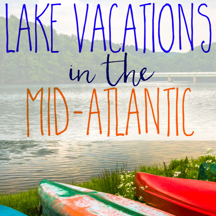 Lake Vacations in the Mid-Atlantic