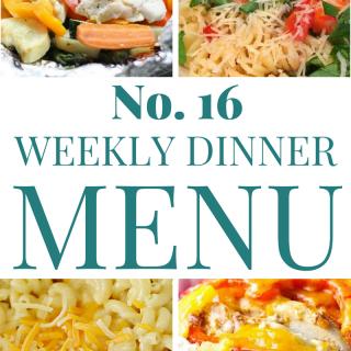 Weekly Dinner Menu 16