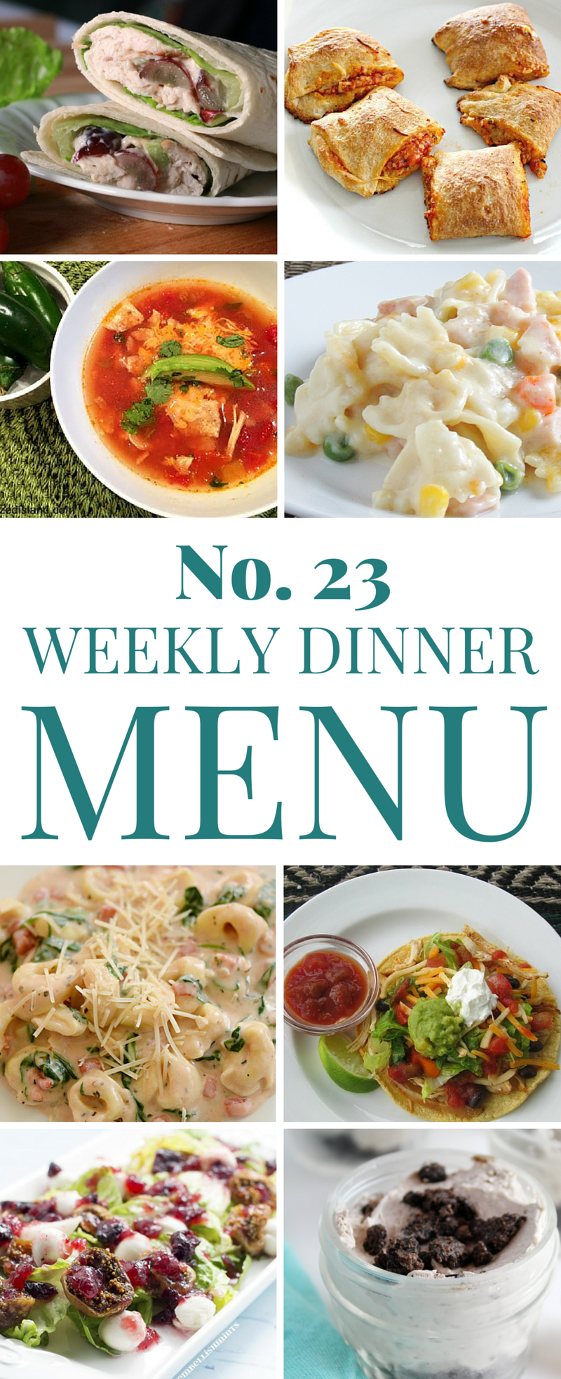 Weekly Dinner Menu 23 - Seven dinners and one dessert each week!