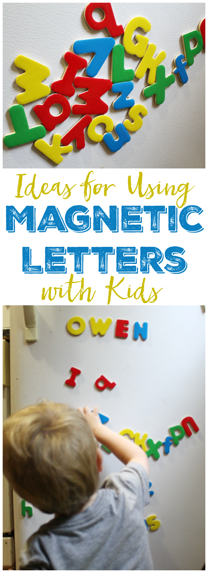 Ideas for Using Magnetic Letters with Kids