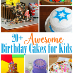 Awesome Birthday Cakes for Kids